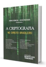 Imagem - A Criptografia no Direito Brasileiro