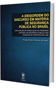 Imagem - A (des)ordem Do Discurso Em Matéria De Segurança Pública No Brasil Pós-1988