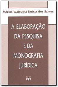Imagem - A Elaboração da Pesquisa e da Monografia Jurídica