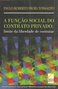 Imagem - A Função Social do Contrato Privado:Limite da Liberdade de Contratar