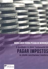 Imagem - A Igualdade e O Dever Fundamental de Pagar Impostos no Direito Constitucional Brasileiro