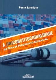 Imagem - A (In)Constitucionalidade da Pena de Perdimento Aduaneira
