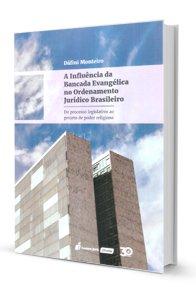 Imagem - A Influência da Bancada Evangélica no Ordenamento Jurídico Brasileiro