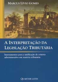 Imagem - A Interpretação da Legislação Tributária