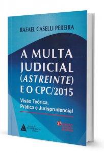 Imagem - A Multa Judicial (Astreinte) e o CPC/2015