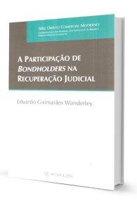 Imagem - A Participação de Bondholders na Recuperação Judicial