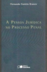 Imagem - A Pessoa Jurídica no Processo Penal