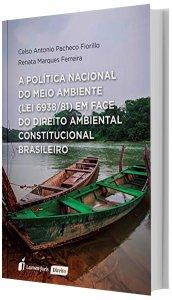 Imagem - A Politica Nacional do Meio Ambiental lei 6938 81 em Face do Direito Ambiental Constitucional Brasileiro
