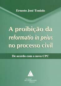 Imagem - A Proibição da Reformatio In Peius no Processo Civil
