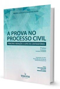Imagem - A Prova no Processo Civil - Principais Inovações e Aspectos Contraditórios