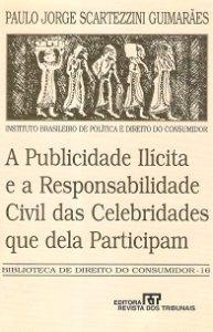 Imagem - A Publicidade Ilícita e a Responsabilidade Civil das Celebridades Que Dela Participam