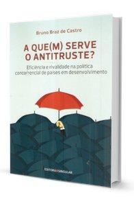 Imagem - A Que(M) Serve O Antitruste?
