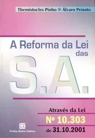 Imagem - A Reforma da Lei das Sociedades Anônimas (Através da Lei Nº 10.303 de 31 .10.2001)