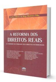 Imagem - A Reforma dos Direitos Reais
