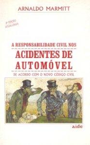 Imagem - A Responsabilidade Civil Nos Acidentes de Automóvel