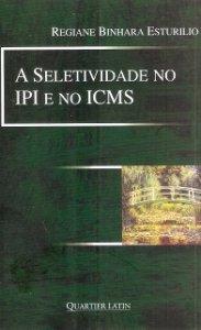 Imagem - A Seletividade no Ipi e no Icms