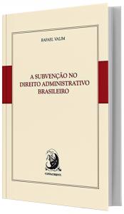 Imagem - A Subvenção no Direito Administrativo Brasileiro