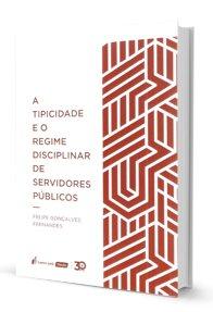 Imagem - A Tipicidade e O Regime Disciplinar de Servidores públicos