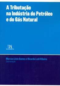 Imagem - A Tributação na Indústria do Petróleo e gás Natural