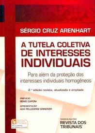 Imagem - A Tutela Coletiva de Interesses Individuais. Para Além da Proteção dos Interesses Individuais Homogêneos