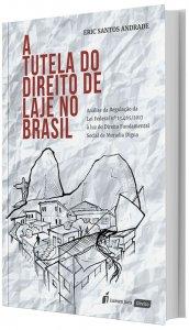 Imagem - A Tutela do Direito de Laje no Brasil