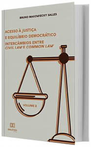 Imagem - Acesso à Justiça e Equilíbrio Democrático- Volume 2:intercâmbios entre Civil Law e Common Law