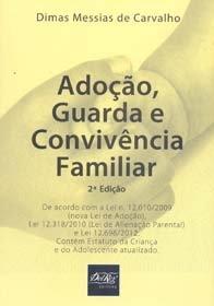 Imagem - Adoção, Guarda e Convivência Familiar