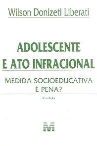 Imagem - Adolescente e Ato Infracional