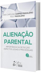 Imagem - Alienação Parental - Importância da Detecção Aspectos Legais e Processuais