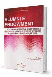 Imagem - Alumni e Endowment - Atuação Jurídico - Institucional de Universidades Brasileiras na Captação de Recursos Destinados ao Financiamento da Educação Superior
