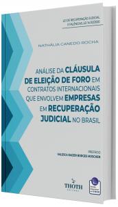 Imagem - Análise da Cláusula de Eleição de Foro em Contratos Internacionais que Envolvem Empresas em Recuperação Judicial no Brasil