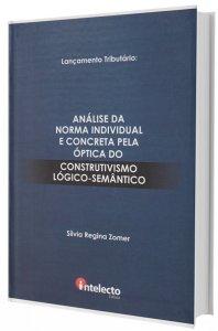 Imagem - Análise da Norma Individual e Concreta Pela Óptica do Construtivismo Lógico-semântico