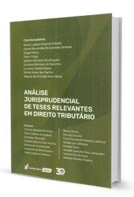 Imagem - Análise Jurisprudencial de Teses Relevantes em Direito Tributário