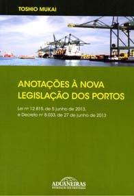 Imagem - Anotações a Nova Legislação dos Portos