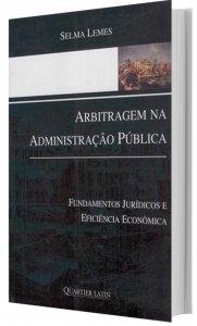 Imagem - Arbitragem na Administração Pública - Fundamentos Jurídicos e Eficiência Econômica