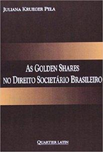 Imagem - As Golden Shares no Direito Societário Brasileiro