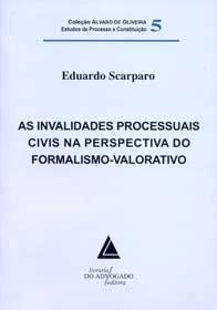 Imagem - As Invalidades Processuais Civis na Perspectiva do Formalismo-Valorativo