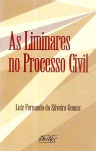 Imagem - As Liminares no Processo Civil