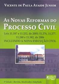 Imagem - As Novas Reformas do Processo Civil