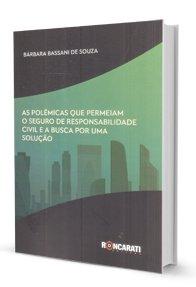 Imagem - As Polêmicas Que Permeiam O Seguro de Responsabilidade Civil e a Busca por Uma Solução