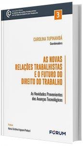 Imagem - As Relações Trabalhistas e o Futuro do Direito do Trabalho Tomo III