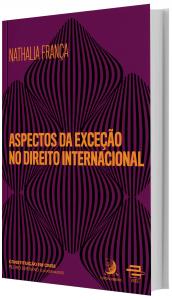 Imagem - Aspectos da exceção no Direito Internacional