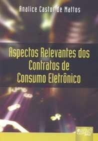 Imagem - Aspectos Relevantes dos Contratos de Consumo Eletrônico