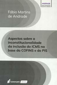 Imagem - Aspectos Sobre a Inconstitucionalidade da Inclusão do Icms na Base da Cofins e do Pis