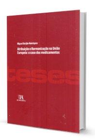 Imagem - Atribuição e Harmonização na União Europeia: O Caso dos Medicamentos