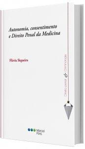 Imagem - Autonomia, Consentimento e Direito Penal da Medicina