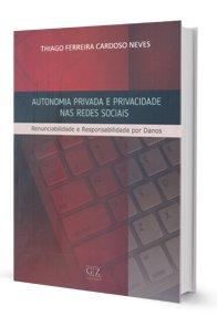 Imagem - Autonomia Privada e Privacidade nas Redes Sociais
