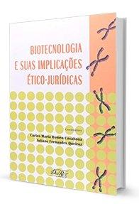 Imagem - Biotecnologia e Suas Implicações ético Jurídicas