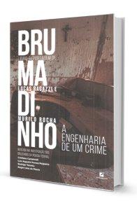 Imagem - Brumadinho a Engenharia de Um Crime