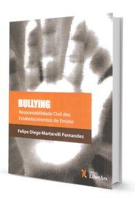 Imagem - Bullyng - Responsabilidade Civil dos Estabelecimentos de Ensino